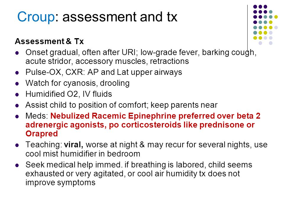 Croup: assessment and tx
