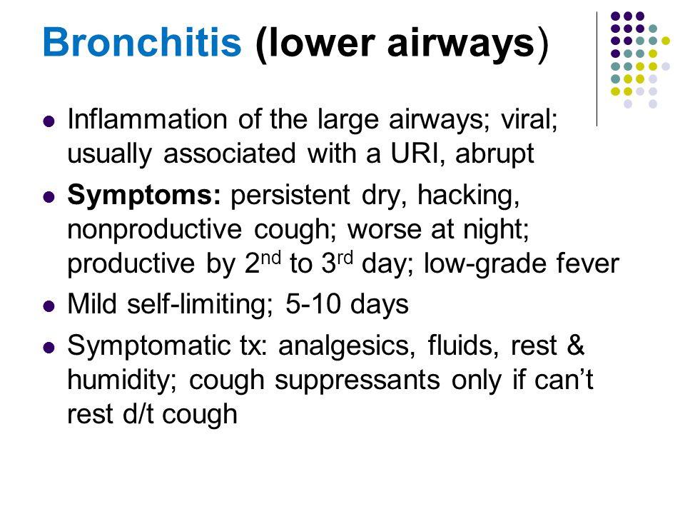 Bronchitis (lower airways)