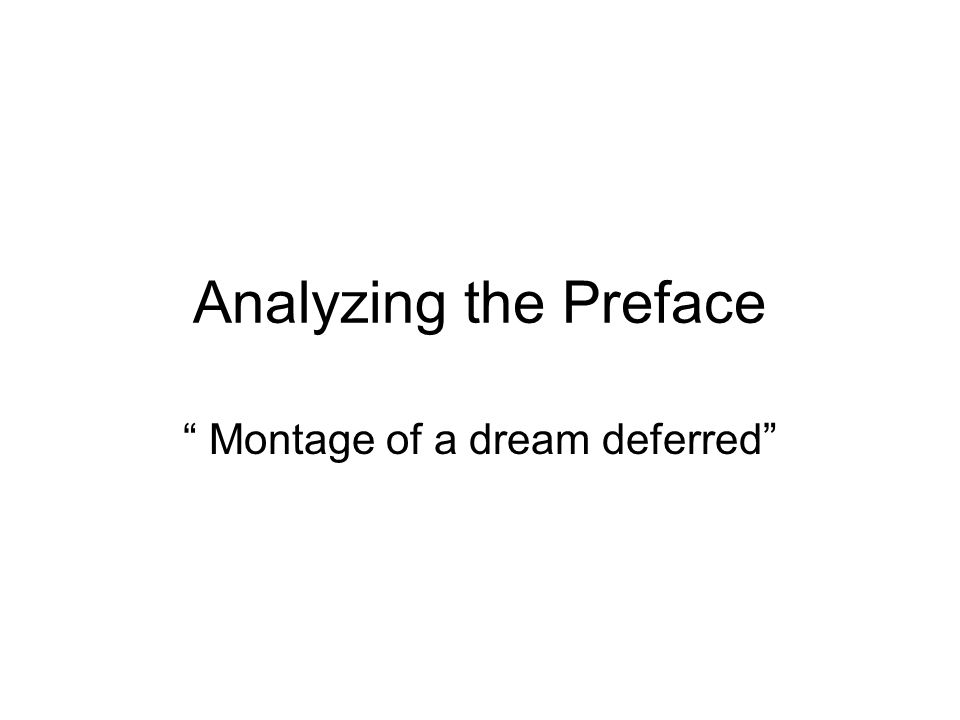 Montage of a dream deferred