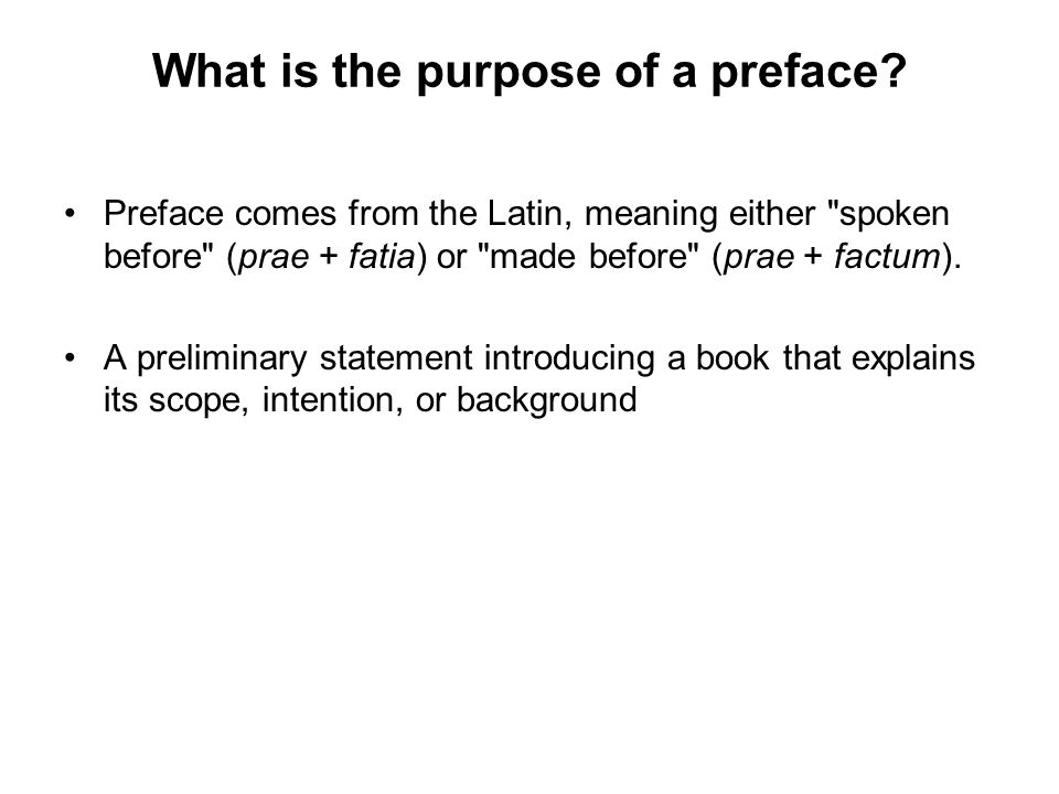 What is the purpose of a preface