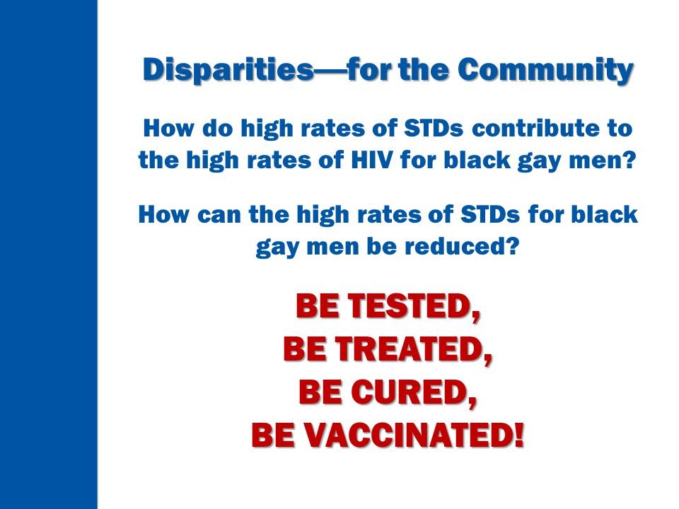 BE TESTED, BE TREATED, BE CURED, BE VACCINATED!