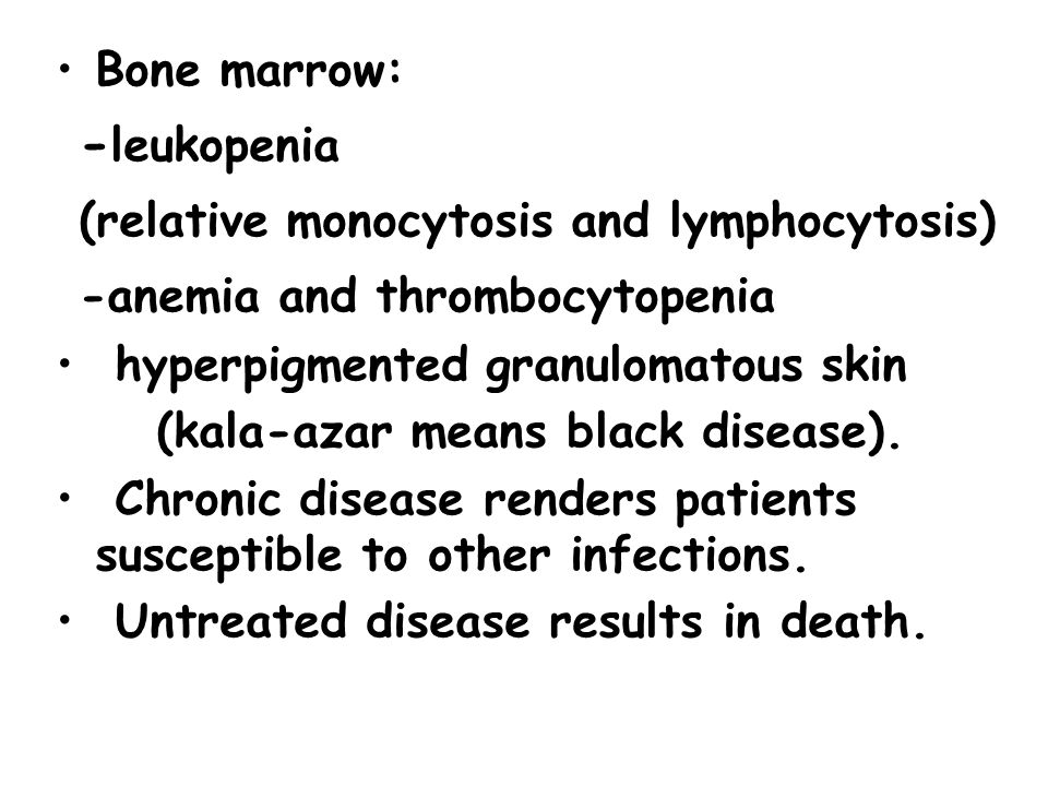(relative monocytosis and lymphocytosis) -anemia and thrombocytopenia
