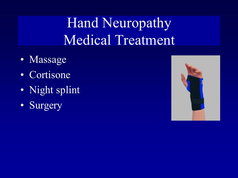 Hand Neuropathy Medical Treatment