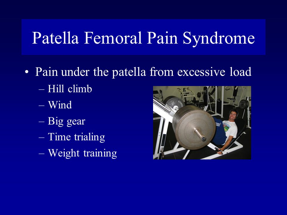 Patella Femoral Pain Syndrome