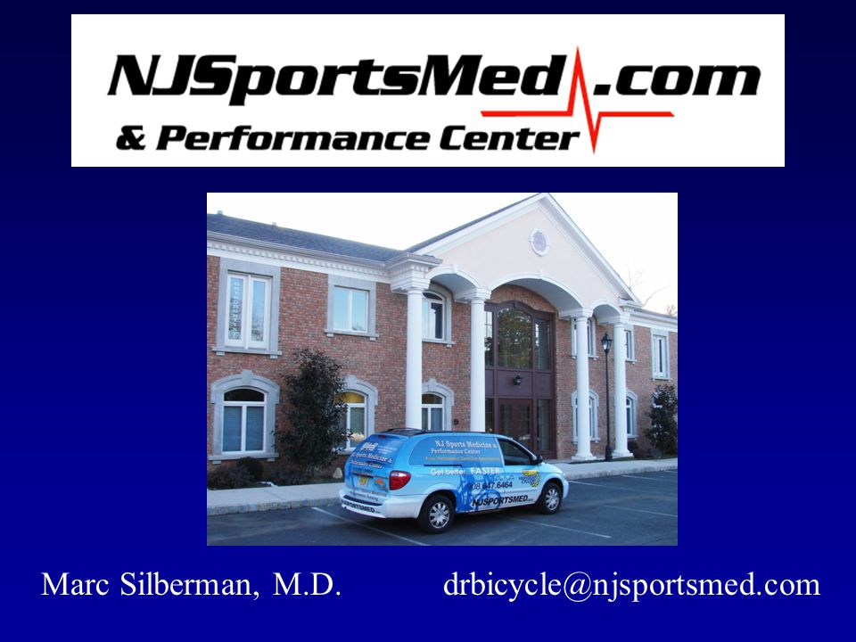 Marc Silberman, M.D. drbicycle@njsportsmed.com