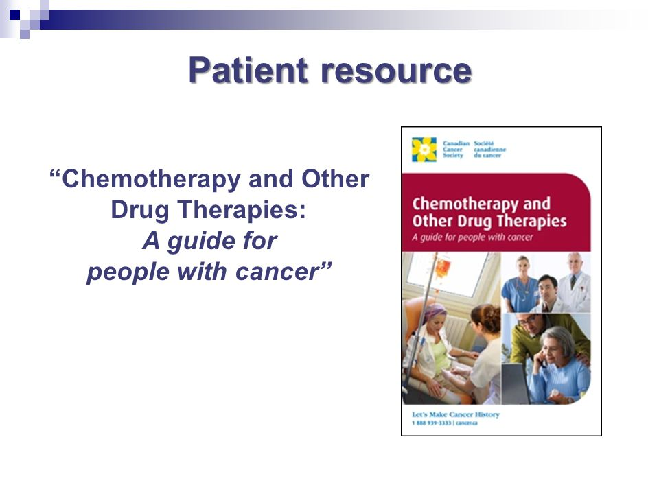 Chemotherapy and Other Drug Therapies:
