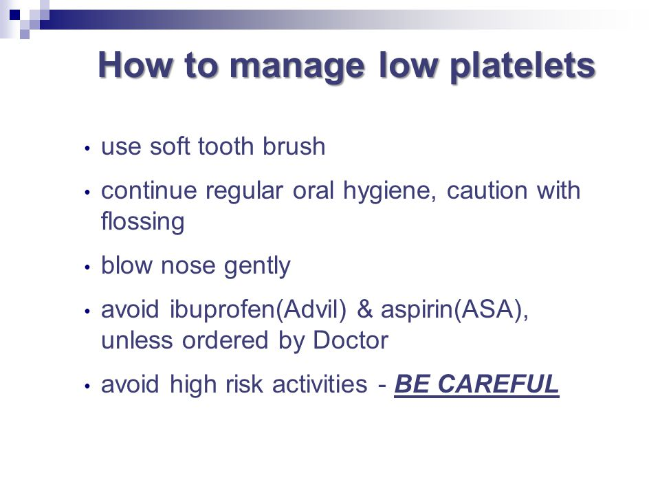 How to manage low platelets