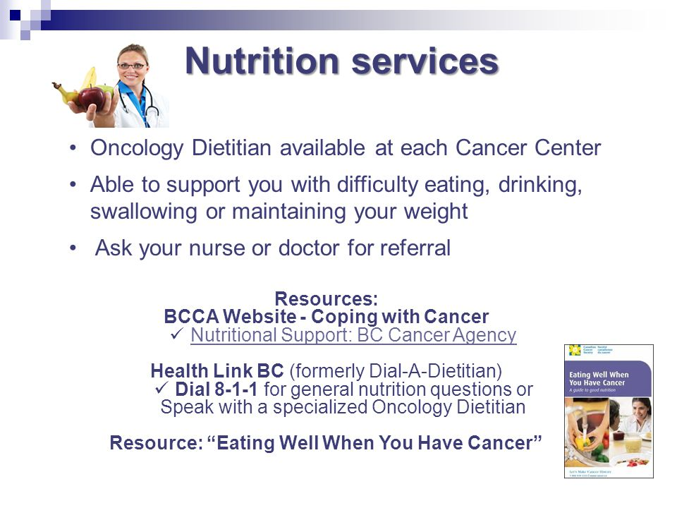 Nutrition services Oncology Dietitian available at each Cancer Center