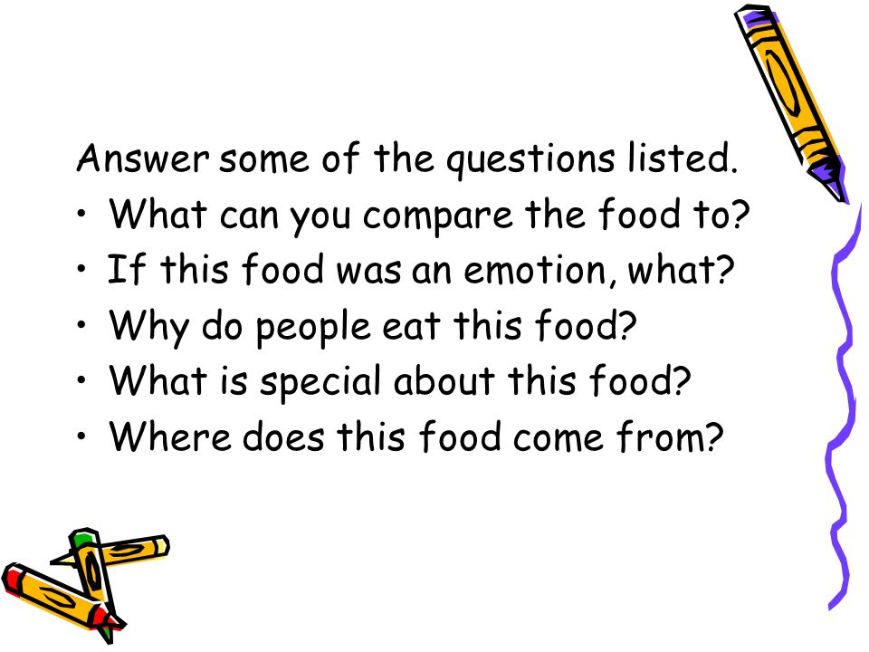 Answer some of the questions listed.