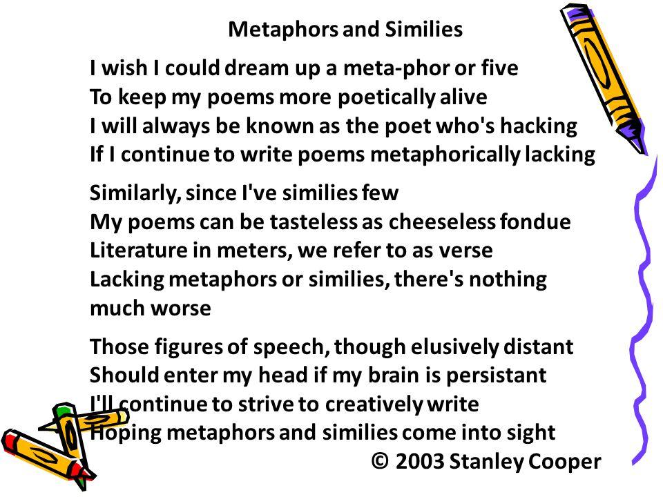 Metaphors and Similies
