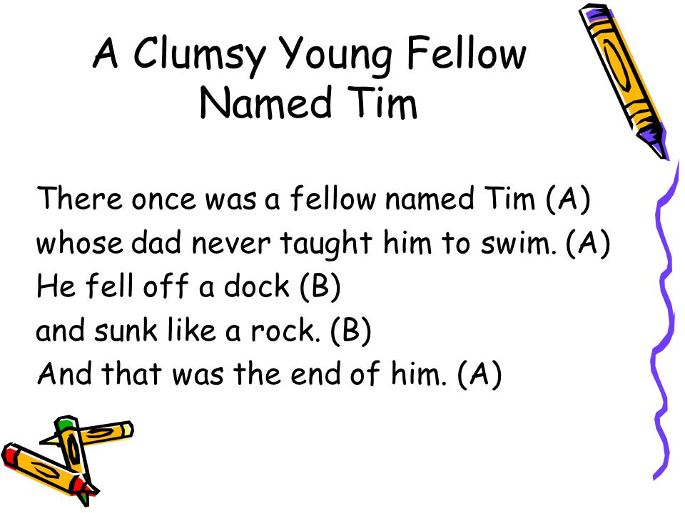 A Clumsy Young Fellow Named Tim