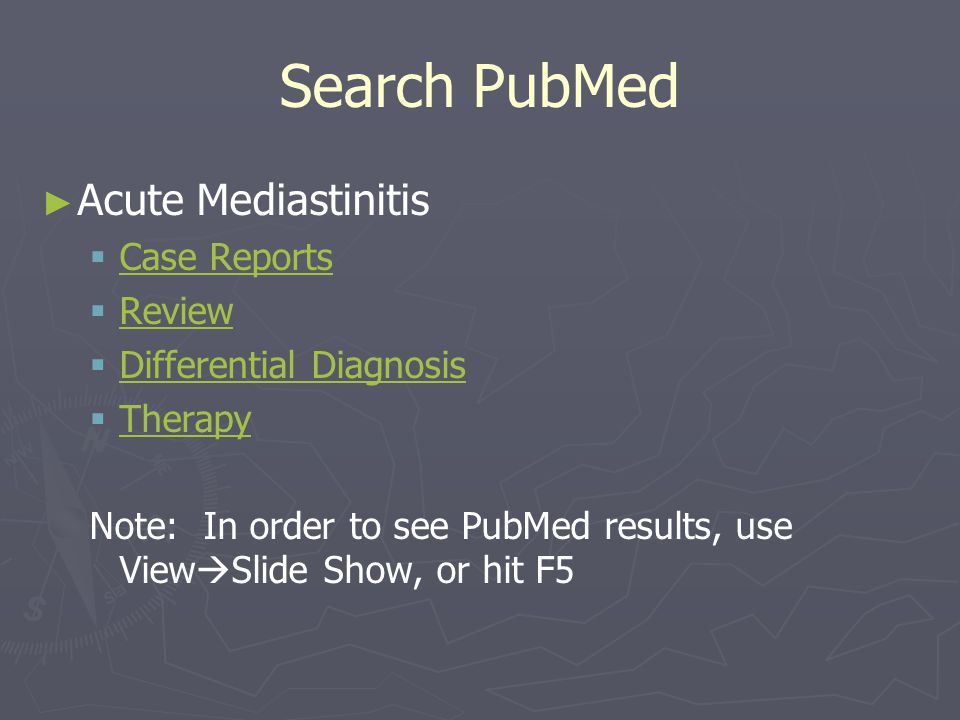 Search PubMed Acute Mediastinitis Case Reports Review
