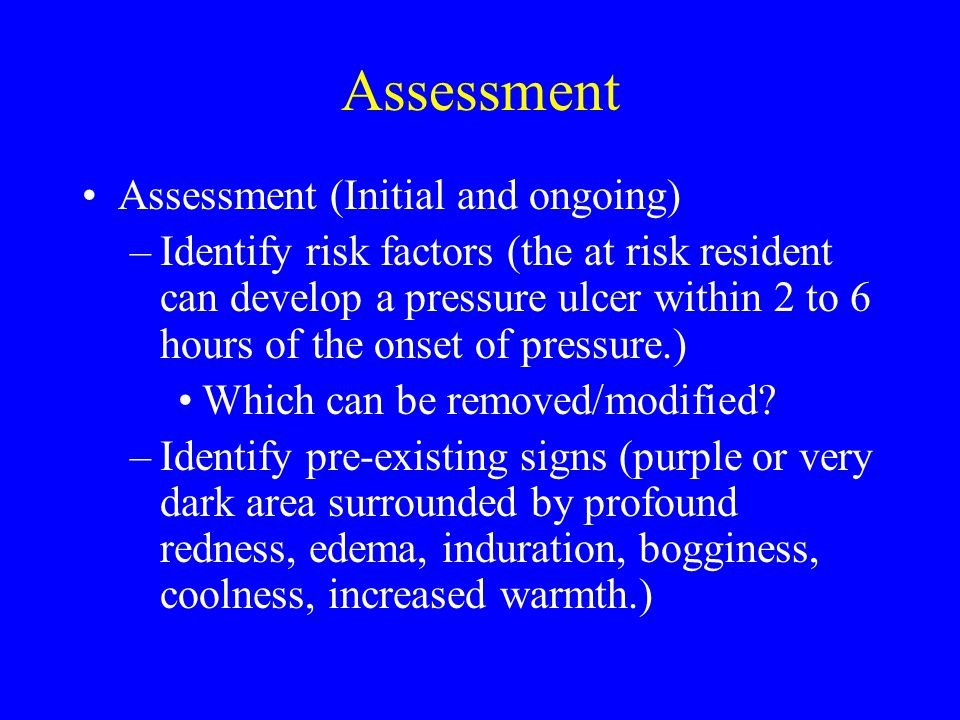 Assessment Assessment (Initial and ongoing)