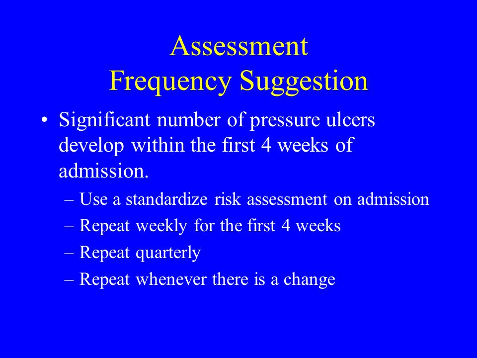 Assessment Frequency Suggestion