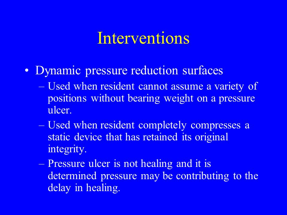 Interventions Dynamic pressure reduction surfaces