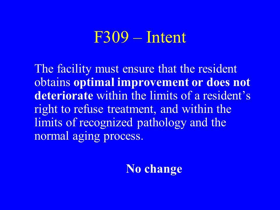 F309 – Intent