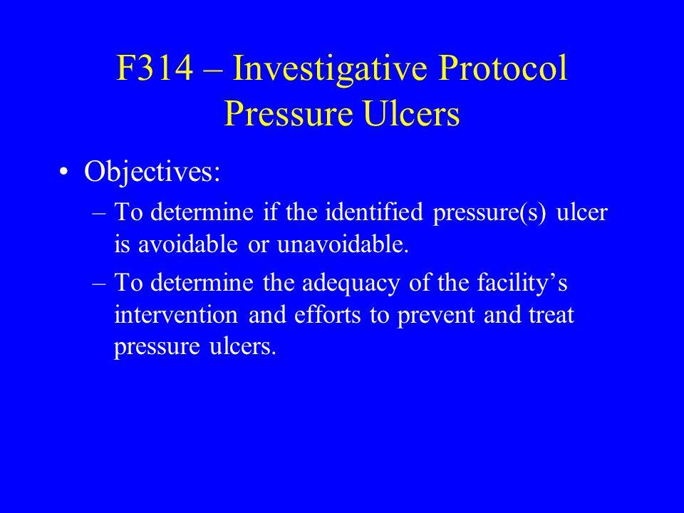 F314 – Investigative Protocol Pressure Ulcers