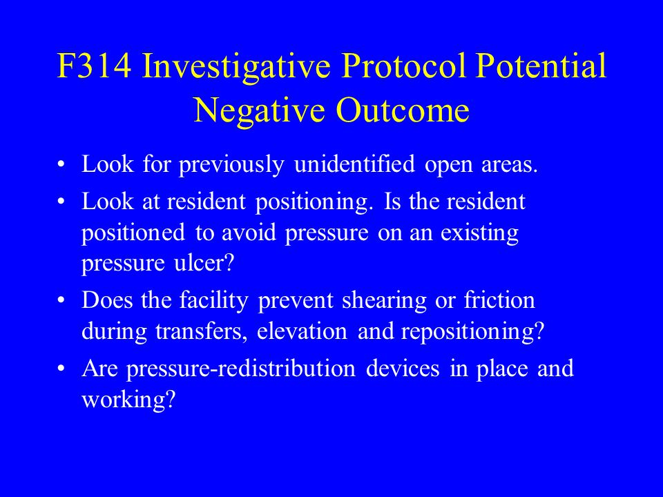 F314 Investigative Protocol Potential Negative Outcome