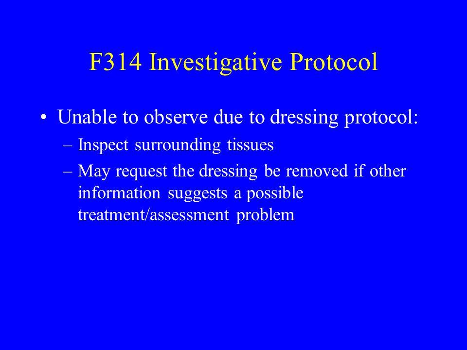 F314 Investigative Protocol