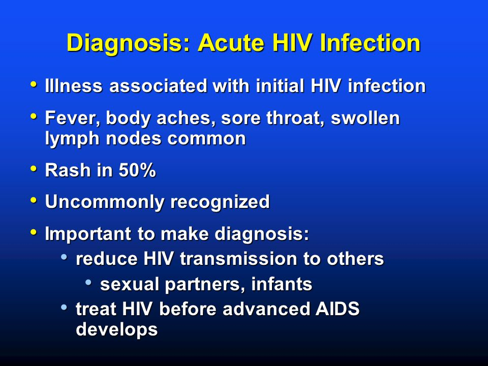 Diagnosis: Acute HIV Infection
