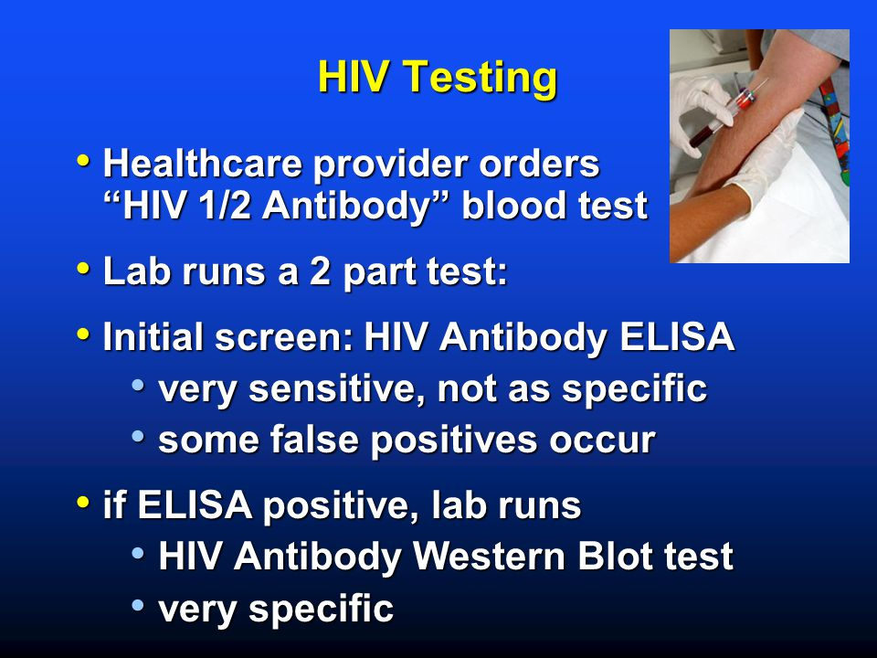 HIV Testing Healthcare provider orders HIV 1/2 Antibody blood test