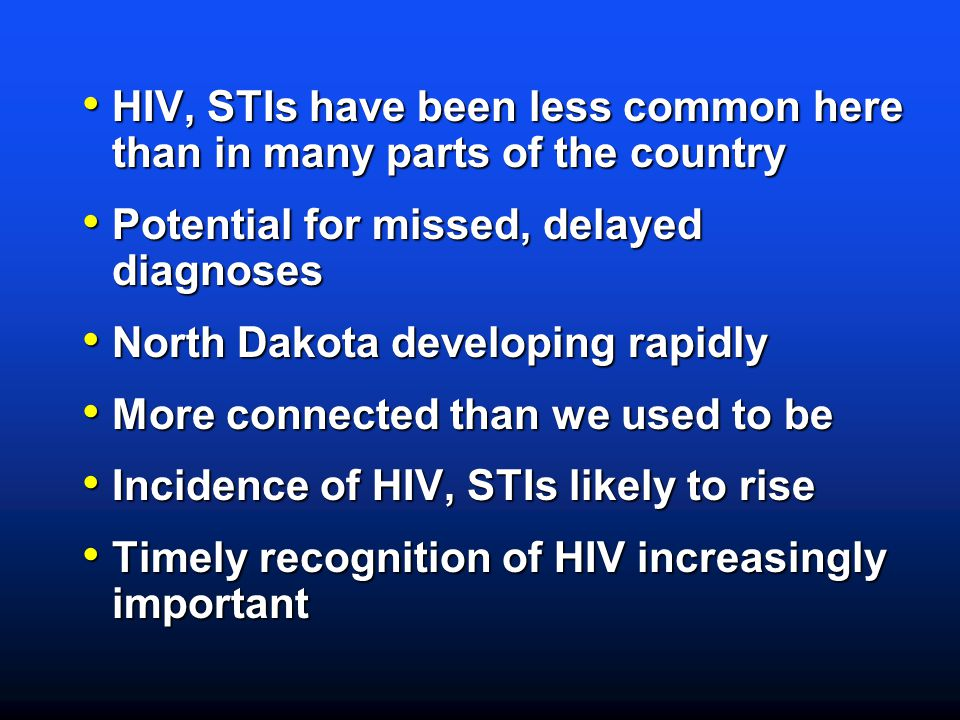 HIV, STIs have been less common here than in many parts of the country
