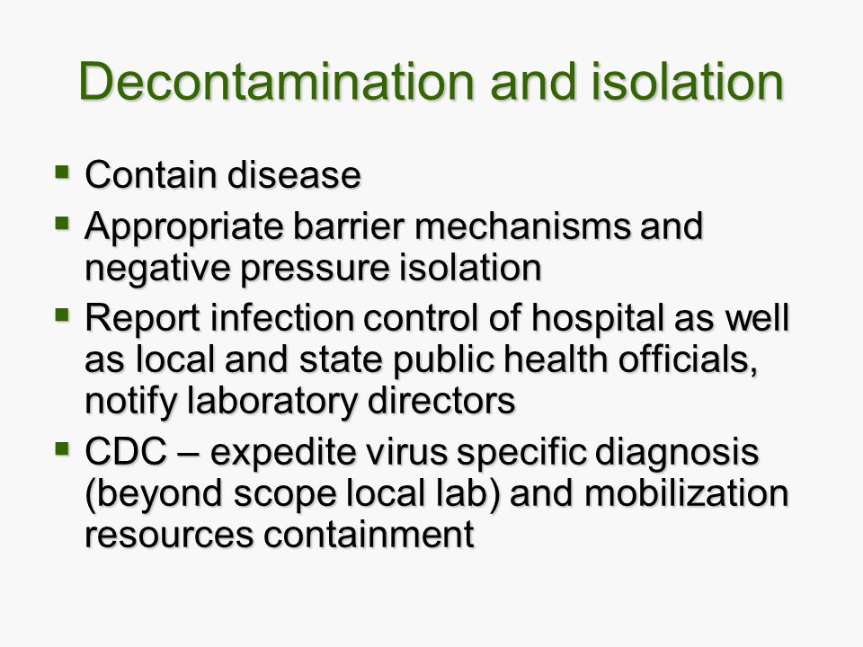 Decontamination and isolation