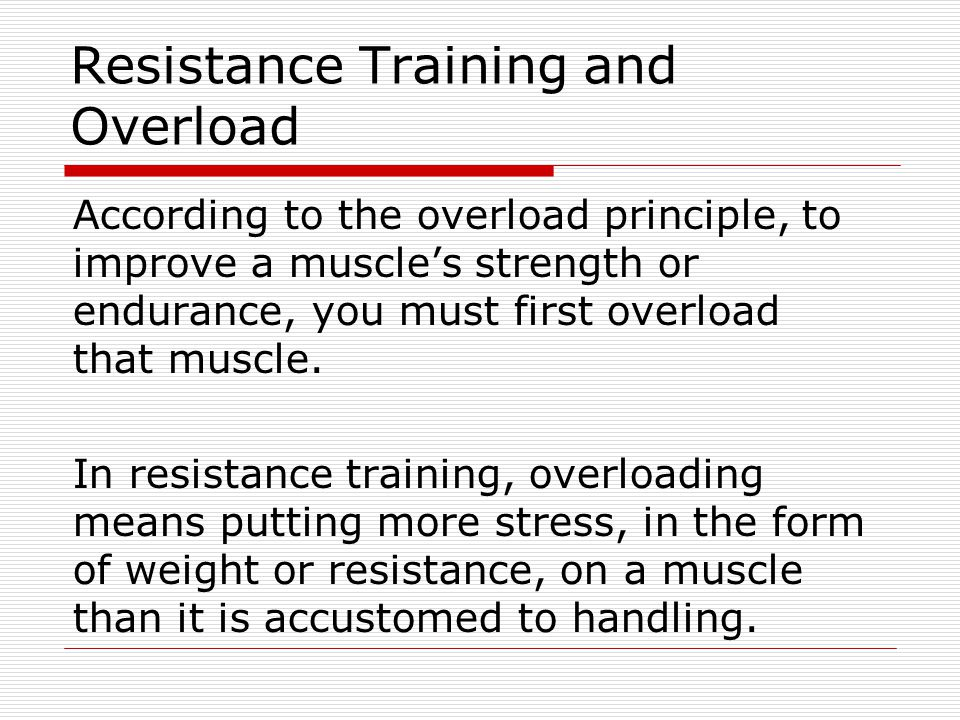 Resistance Training and Overload