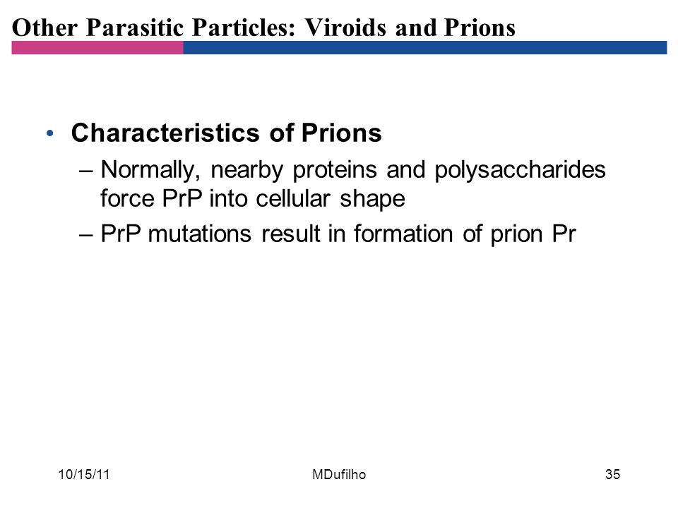 Other Parasitic Particles: Viroids and Prions