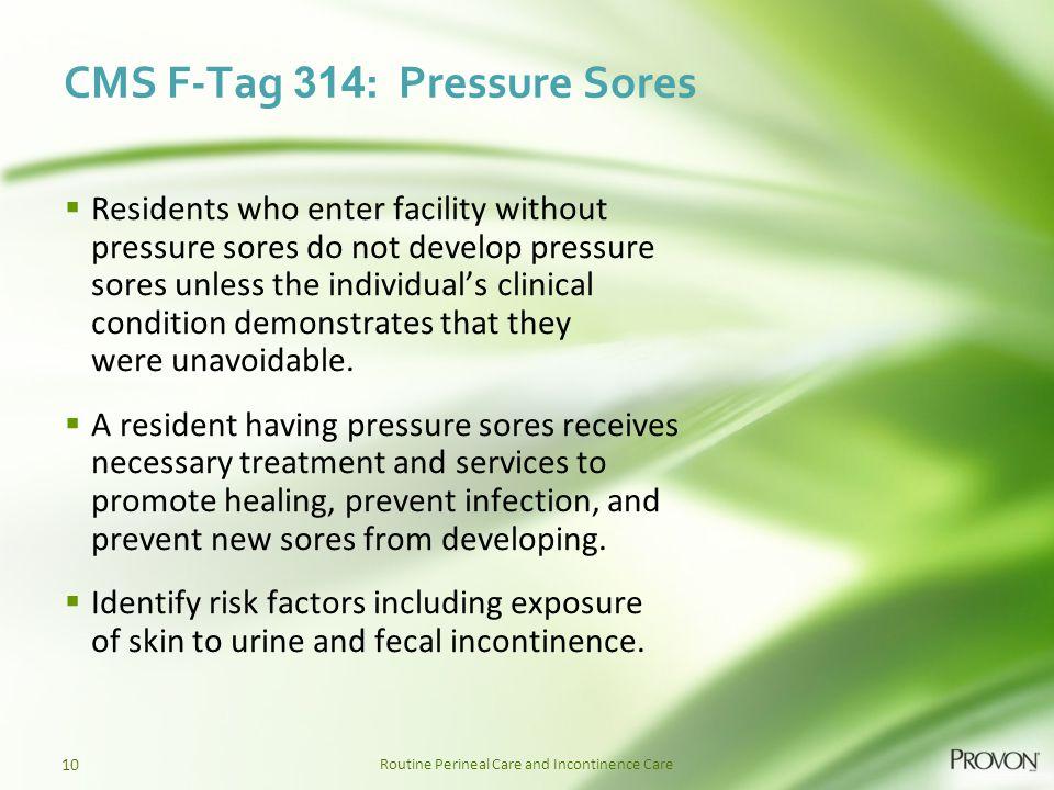 CMS F-Tag 314: Pressure Sores
