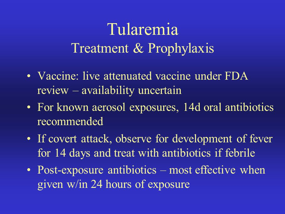 Tularemia Treatment & Prophylaxis