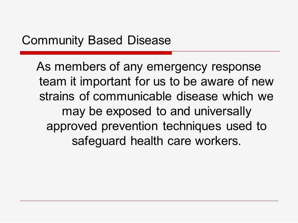 Community Based Disease