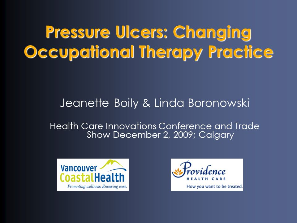 Pressure Ulcers: Changing Occupational Therapy Practice