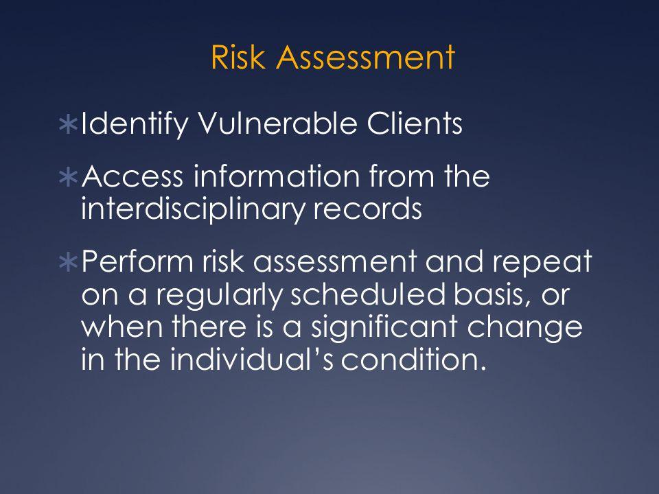 Risk Assessment Identify Vulnerable Clients