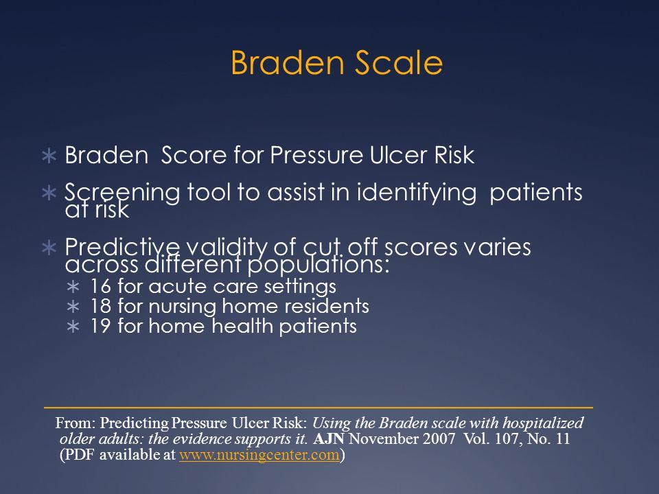 Braden Scale Braden Score for Pressure Ulcer Risk