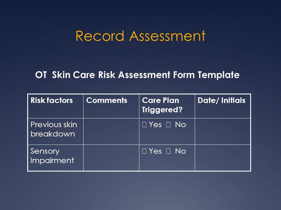 Record Assessment OT Skin Care Risk Assessment Form Template