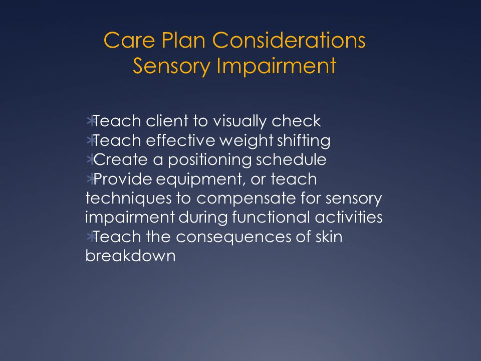 Care Plan Considerations Sensory Impairment