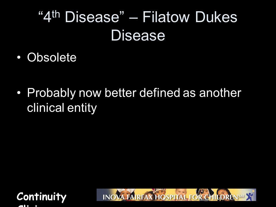 4th Disease – Filatow Dukes Disease