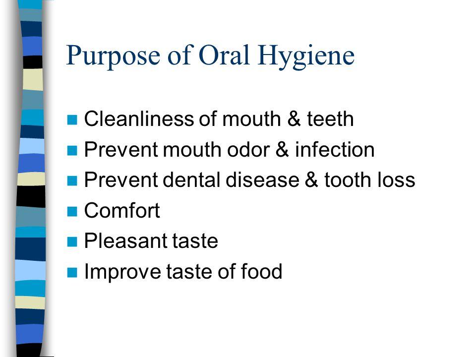 Purpose of Oral Hygiene