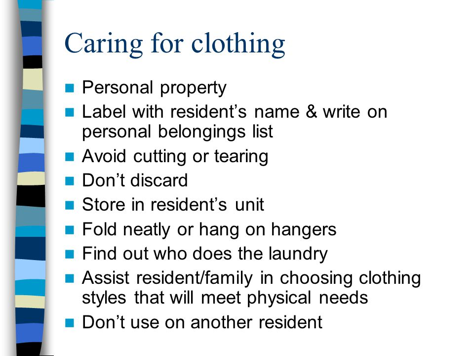 Caring for clothing Personal property