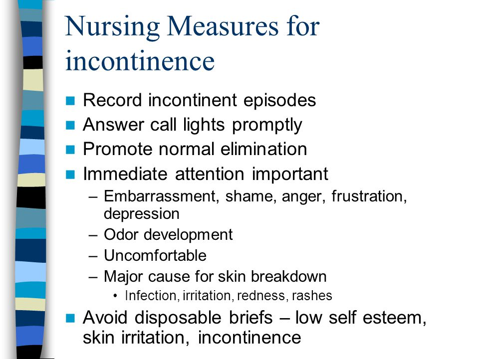 Nursing Measures for incontinence