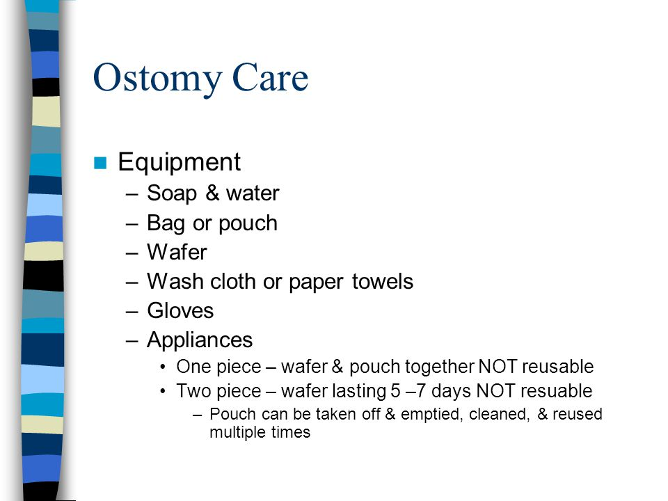 Ostomy Care Equipment Soap & water Bag or pouch Wafer