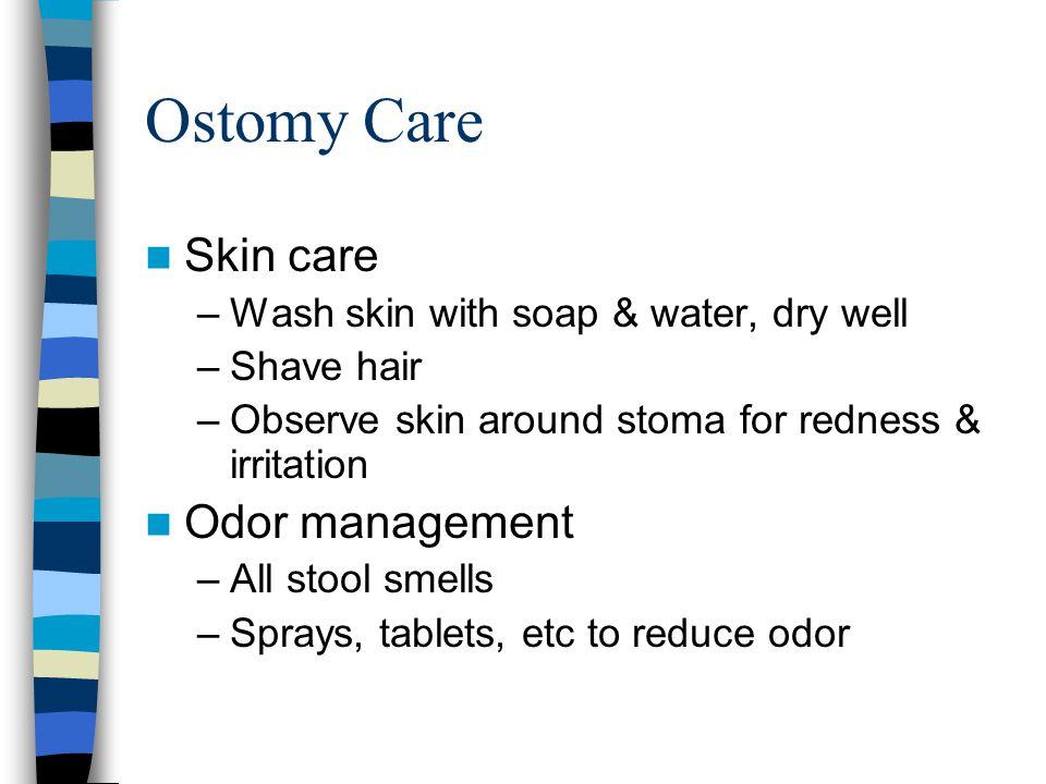 Ostomy Care Skin care Odor management