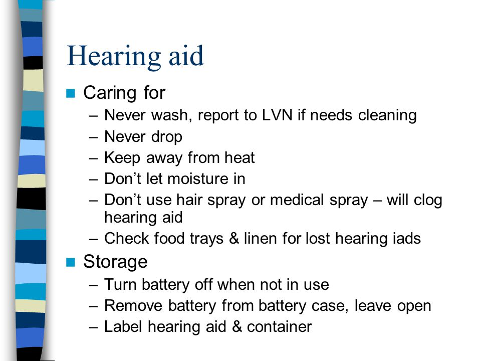 Hearing aid Caring for Storage