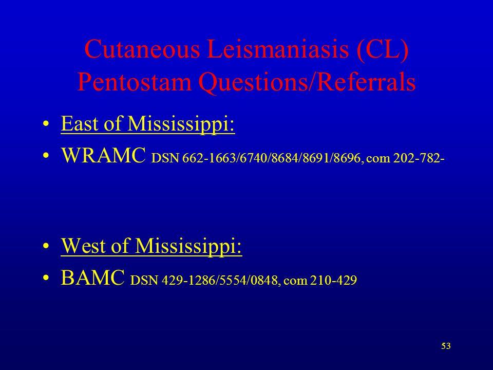 Cutaneous Leismaniasis (CL) Pentostam Questions/Referrals