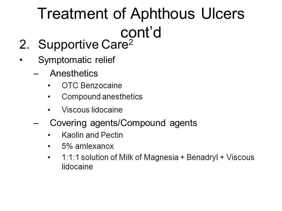 Treatment of Aphthous Ulcers cont'd
