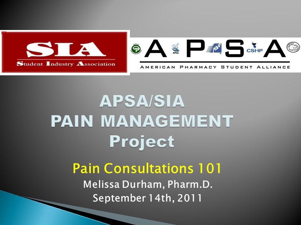 APSA/SIA PAIN MANAGEMENT Project