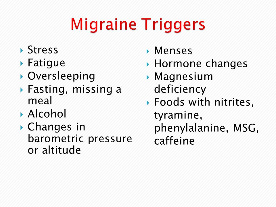Migraine Triggers Stress Fatigue Oversleeping Fasting, missing a meal