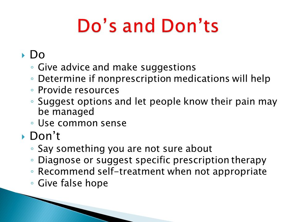 Do's and Don'ts Do Don't Give advice and make suggestions