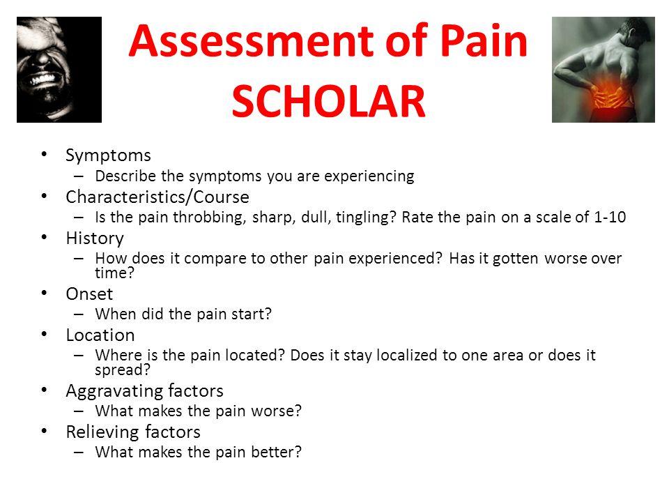Assessment of Pain SCHOLAR